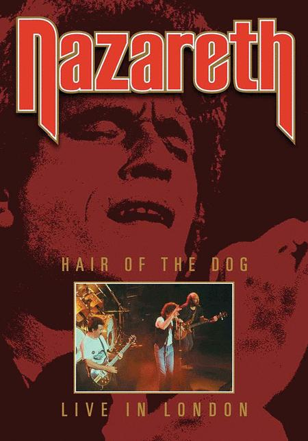 Nazareth - Hair of the Dog: Live from London