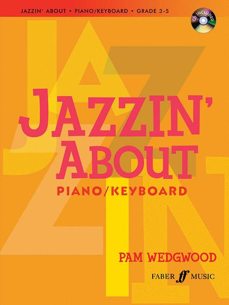 Jazzin' About for Piano / Keyboard