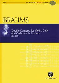 Brahms - Double Concerto for Violin, Cello, and Orchestra in A-minor Op. 102