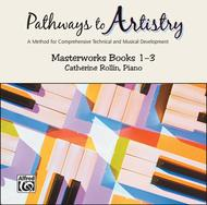 Pathways to Artistry -- Masterworks CD, Book 1-3