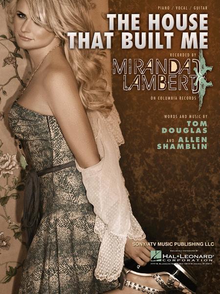 The House That Built Me Sheet Music By Miranda Lambert - Sheet Music ...