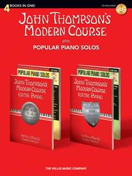 John Thompson's Modern Course plus Popular Piano Solos