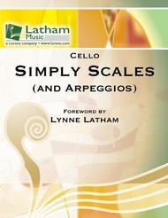 Simply Scales (and Arpeggios) - Cello