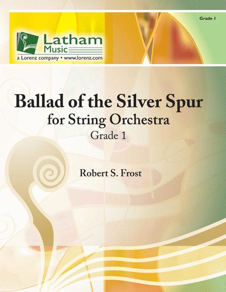 Ballad of the Silver Spur for String Orchestra