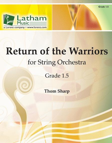 Return of the Warriors for String Orchestra