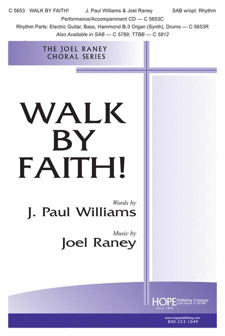 Walk By Faith! Sheet Music By Joel Raney - Sheet Music Plus