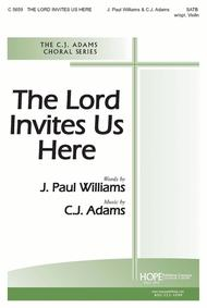The Lord Invites Us Here