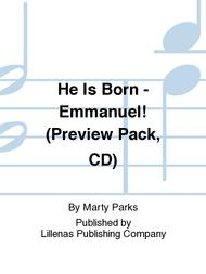 He Is Born - Emmanuel! (Preview Pack, CD)