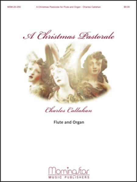 A Christmas Pastorale for Flute and Organ
