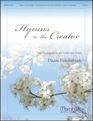 Hymns to the Creator: Two Arrangements for Violin and Piano