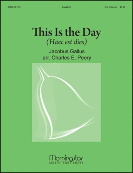 This Is The Day (Haec Est Dies)