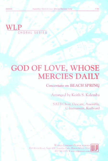 God of Love, Whose Mercies Daily