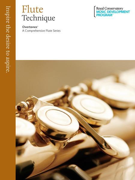 Overtones - A Comprehensive Flute Series: Flute Technique