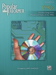 Popular Performer -- 1990s Sheet Music By Larry Shackley
