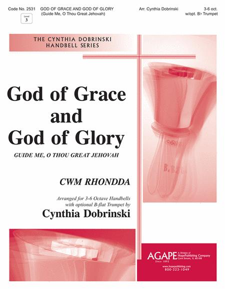 God Of Grace And God Of Glory (Guide Me, O Thou Great Jehovah)