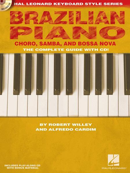 Brazilian Piano - Choro, Samba, and Bossa Nova
