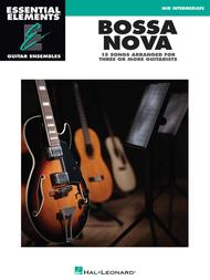Bossa Nova - 15 Songs Arranged for Three or More Guitarists