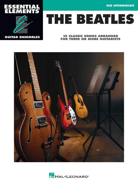 The Beatles - 15 Classic Songs Arranged for Three or More Guitarists