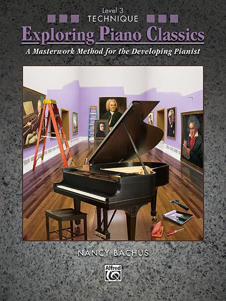 Exploring Piano Classics Technique, Book 3