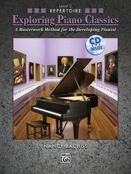 Exploring Piano Classics Repertoire, Book 3