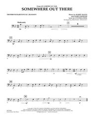 Somewhere Out There (from An American Tail) - Trombone/Baritone B.C./Bassoon
