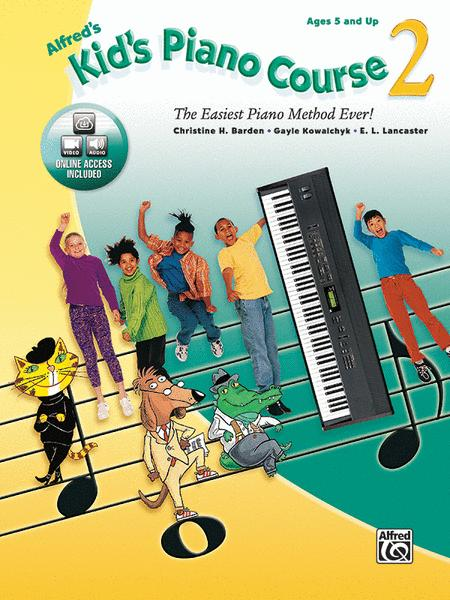 Alfred's Kid's Piano Course, Book 2