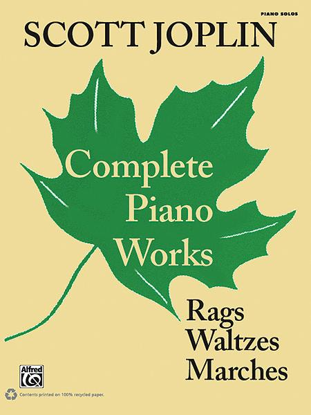 Scott Joplin -- Complete Piano Works
