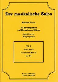 Florentiner Marsch fur Streichquartett op. 214