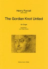 The Gordian Knot Untied fur Orgel solo