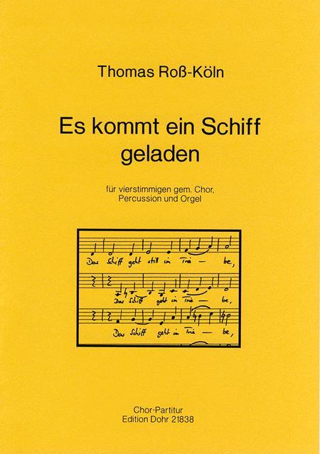 Es kommt ein Schiff geladen fur vierstimmigen gemischten Chor, Percussion