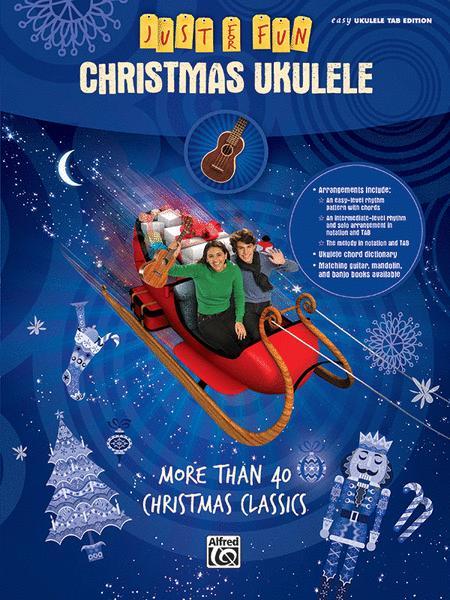 Just for Fun -- Christmas Ukulele
