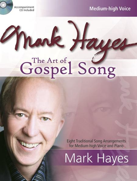 Mark Hayes: The Art of Gospel Song - Medium-high Voice
