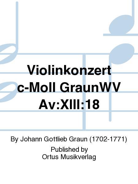 Violinkonzert c-Moll GraunWV Av:XIII:18
