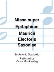 Missa super Epitaphium Mauricii Electoris Saxoniae