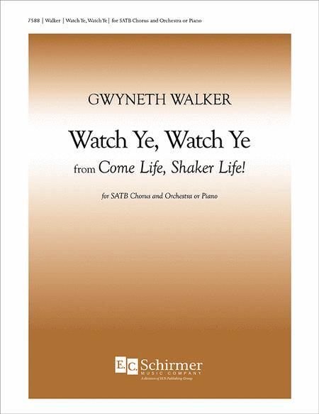 Come Life, Shaker Life! No. 5 Watch Ye, Watch Ye
