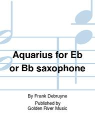 Aquarius for Eb or Bb saxophone