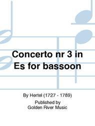 Concerto nr 3 in Es for bassoon