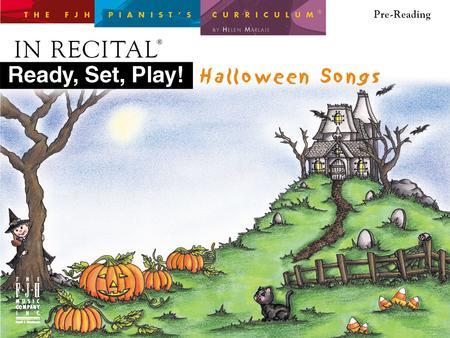 In Recital(r) Ready, Set, Play! Halloween Songs