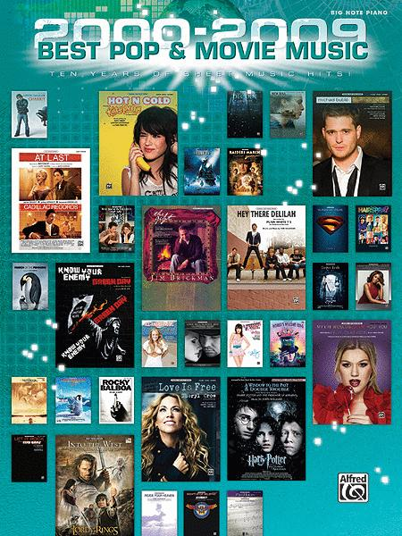 2000-2009 Best Pop and Movie Hits