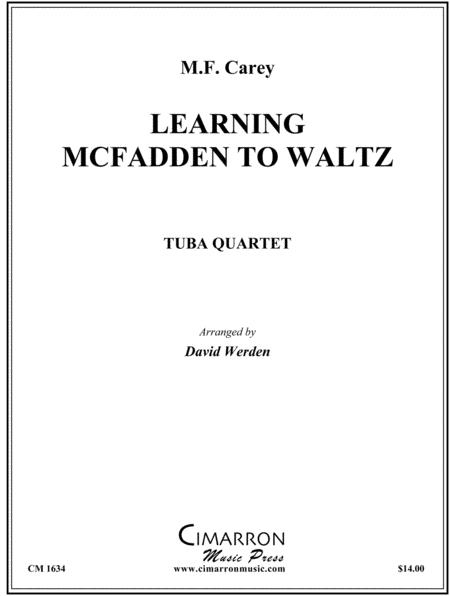 Learning McFadden to Waltz
