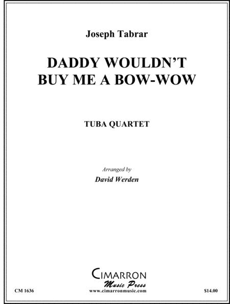 Daddy Wouldn't Buy Me a Bow-Wow