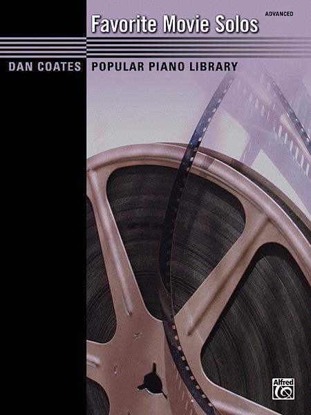 Dan Coates Popular Piano Library -- Favorite Movie Solos