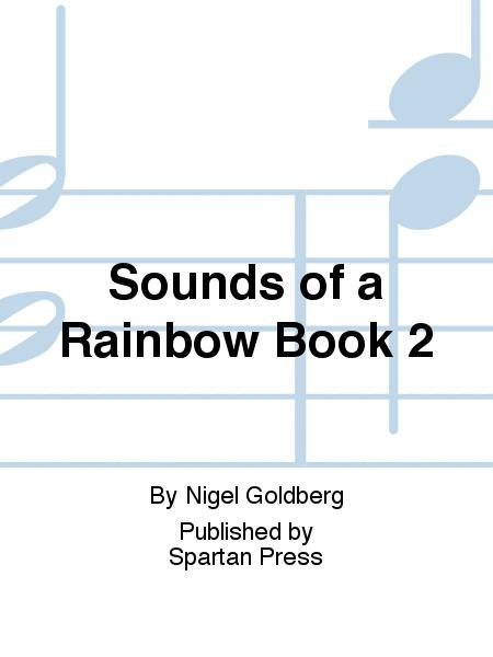 Sounds of a Rainbow Book 2