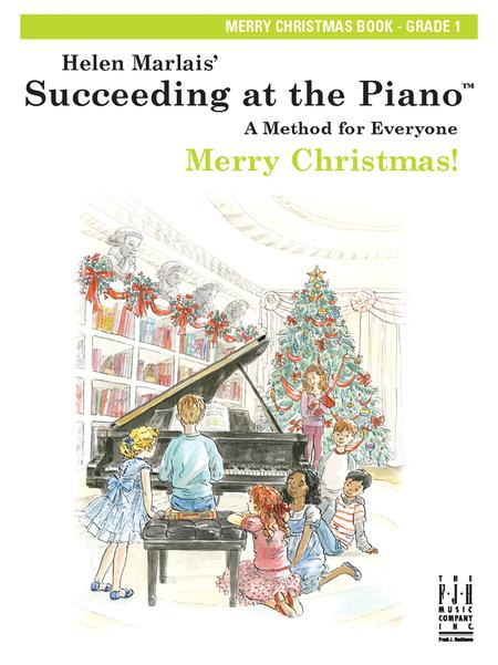 Succeeding at the Piano Merry Christmas Book - Grade 1