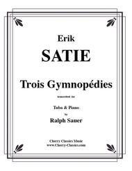 Trois Gymnopedie for Tuba or Bass Trombone & Piano