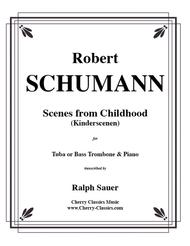 Scenes From Childhood (Kinderscenen) for Tuba or Bass Trombone & Piano