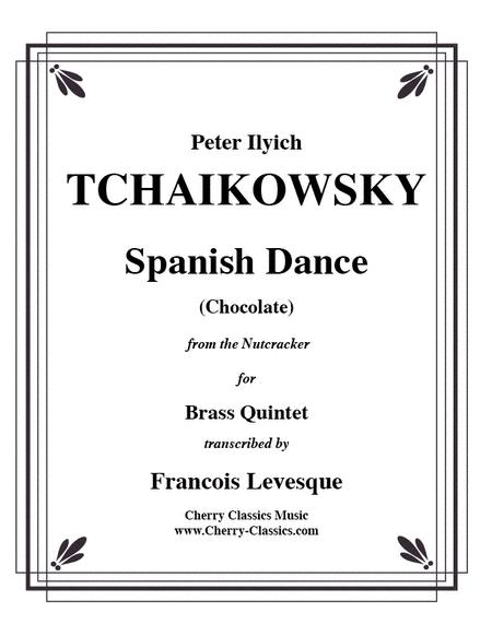 Spanish Dance 'Chocolate' from the Nutcracker for Brass Quintet