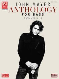 John Mayer Anthology for Bass - Volume 1