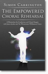 Simon Carrington: The Empowered Choral Rehearsal DVD