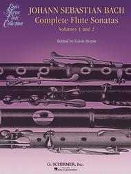 Bach Complete Flute Sonatas - Volumes 1 and 2